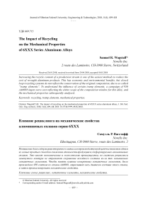 The impact of recycling on the mechanical properties of 6XXX series aluminum alloys