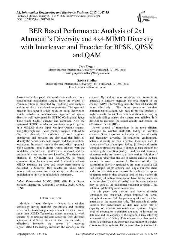 BER Based Performance Analysis of 2x1 Alamouti's Diversity and 4x4