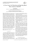 A Cross Layer for Detection and Ignoring Black Hole Attack in MANET