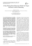 A Data Mining-Based Response Model for Target Selection in Direct Marketing