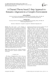 A Channel Theory based 2-Step Approach to Semantic Alignment in a Complex Environment